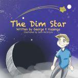 The Dim Star, George F. Kacenga