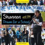 Shannen and the Dream for a School, Janet Wilson