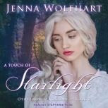 A Touch of Starlight, Jenna Wolfhart