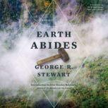 Earth Abides, George R. Stewart