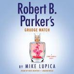 Robert B. Parker's Grudge Match, Mike Lupica