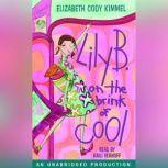 Lily B. on the brink of cool, Elizabeth Cody Kimmel