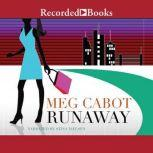 Runaway, Meg Cabot