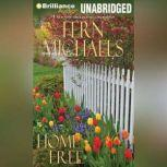Home Free, Fern Michaels