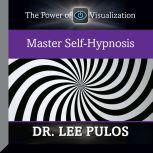 Master Self-Hypnosis, Lee Pulos