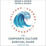 The Corporate Culture Survival Guide 3rd edition, Edgar H. Schein