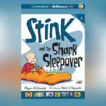 Stink and the Shark Sleepover, Megan McDonald