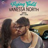 Flying Gold, Vanessa North