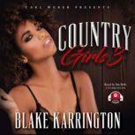 Country Girls 3 Carl Weber Presents, Blake Karrington