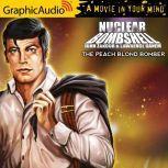 The Peach Blonde Bomber, John Zakour