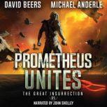 Prometheus Unites, David Beers