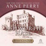 Ashworth Hall, Anne Perry