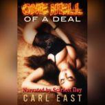 One Hell of a Deal, Carl East
