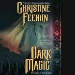 Dark Magic, Christine Feehan