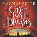City of Lost Dreams, Magnus Flyte