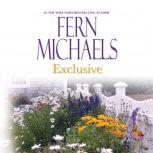 Exclusive, Fern Michaels