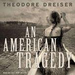 An American Tragedy, Theodore Dreiser