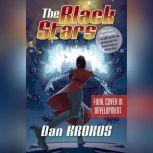 The Black Stars, Dan Krokos