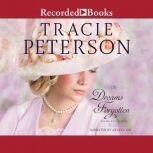 In Dreams Forgotten, Tracie Peterson