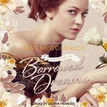Borrowed Dreams, May McGoldrick