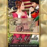 Evelyn's Promise, Betty Bolte