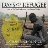 Days of Refugee One of the World's Known Lost Boys of Sudan, Nathaniel Chol Nyok