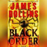 Black Order A Sigma Force Novel, James Rollins