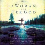 A Woman and Her God, Beth Moore