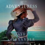 The Advenuress A Lady Emily Mystery, Tasha Alexander