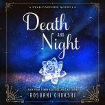 Death and Night A Star-Touched Novella