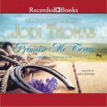 Promise Me Texas, Jodi Thomas