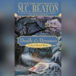 Death of a Dreamer, Beaton, M. C.