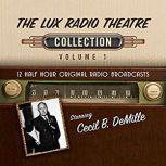 The Lux Radio Theatre, Collection 1, Black Eye Entertainment