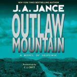 Outlaw Mountain, J. A. Jance