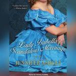 Lady Isabella's Scandalous Marriage, Jennifer Ashley