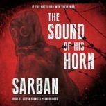 The Sound of His Horn, Sarban