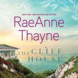 The Cliff House, RaeAnne Thayne