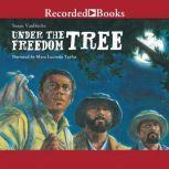 Under the Freedom Tree, Susan VanHecke