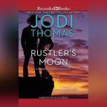 Rustler's Moon, Jodi Thomas