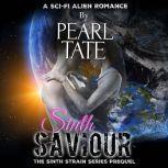 Sinth Saviour The Sinth Strain Series Prequel, Pearl Tate
