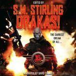 Drakas!, S.M. Stirling