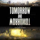 Tomorrow and Tomorrow, Tom Sweterlitsch