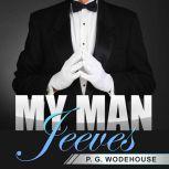 My Man Jeeves, P. G. Wodehouse