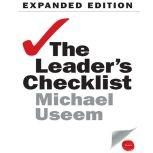 The Leader's Checklist, Expanded Edition 15 Mission-Critical Principles, Michael Useem