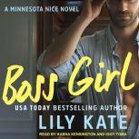 Boss Girl A contemporary sports romantic comedy, Lily Kate