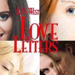 Love Letters A Romantic Education, K.D. West