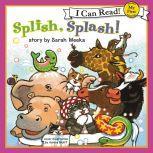 Splish, Splash!, Sarah Weeks