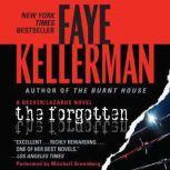The Forgotten A Peter Decker/rina Lazarus Novel, Faye Kellerman