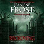 Reckoning From Unbound, Jeaniene Frost