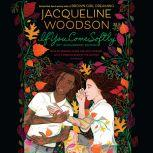 If You Come Softly Twentieth Anniversary Edition, Jacqueline Woodson